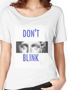 Doctor Who Weeping Angels DON'T BLINK!  Women's Relaxed Fit T-Shirt