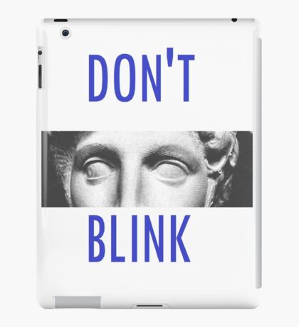 Doctor Who Weeping Angels DON'T BLINK!  iPad Case/Skin