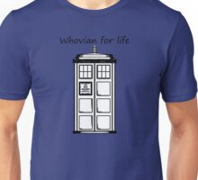 Whovian for life Unisex T-Shirt