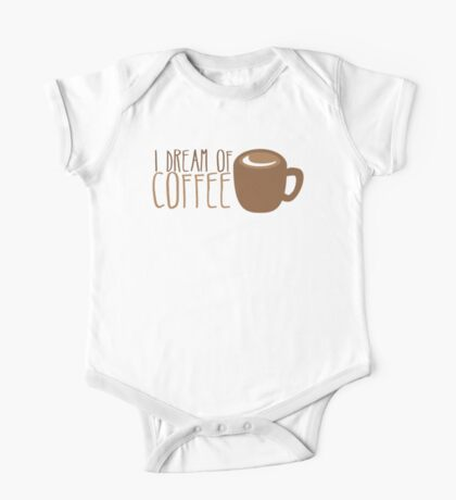 I dream of COFFEE One Piece - Short Sleeve