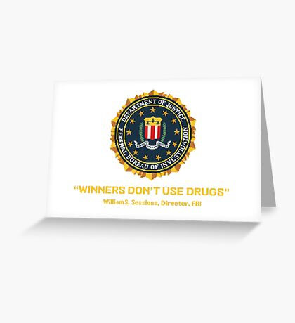 Winners Don't Use Drugs Greeting Card