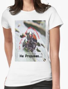 He proposes, and she wants lots of babies… Womens Fitted T-Shirt