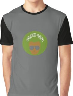 daddy cool Graphic T-Shirt