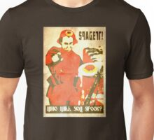 Spagett; Who will you spook? Unisex T-Shirt