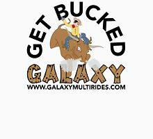 Get Bucked! Galaxy Multi Rides Unisex T-Shirt