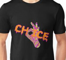 Choice Unisex T-Shirt