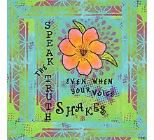 Speak the Truth--Healing Flowers Photographic Print