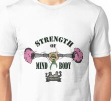 Strength of Mind and Body Unisex T-Shirt