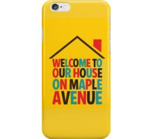 Fun Home - Welcome to Our House on Maple Ave iPhone Case/Skin