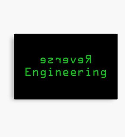 Reverse Engineering slogan Canvas Print