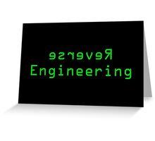 Reverse Engineering slogan Greeting Card