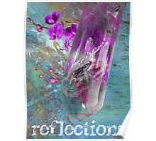 Reflections Poster