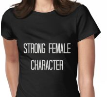 Strong female character Womens Fitted T-Shirt