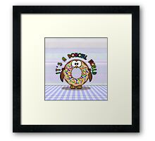 it's a donowl world with rainbow sprinkles Framed Print