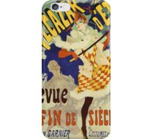 Jules Cheret - Alcazar D Ete - Revue Fin De Siecle Cabaret Poster. Dancer painting: dance, ballet, dancing woman, ballerina, tutu, femine, women, dancer, disco, dancers, girls iPhone Case/Skin