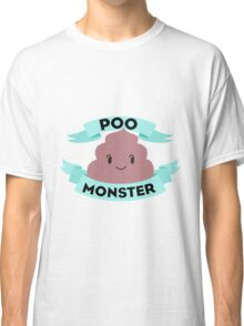 Poo Monster Classic T-Shirt