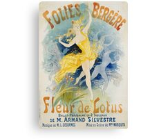 Jules Cheret - Folies Bergere Fleur De Lotus Poster. Dancer painting: dance, ballet, dancing woman, ballerina, tutu, femine, women, dancer, disco, dancers, girls Canvas Print