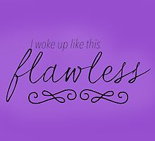Flawless by canvasskin