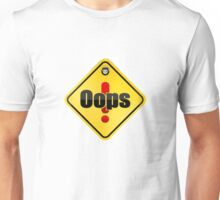 Error Oops yellow sticky sign Unisex T-Shirt