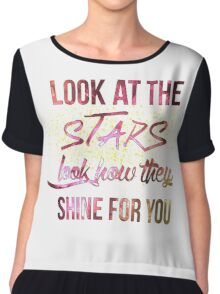 Look at the Stars, Look how they Shine for You Chiffon Top