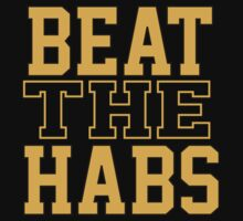 Beat The Habs by Rob Davies