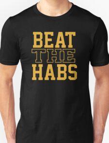 Beat The Habs Unisex T-Shirt