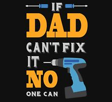 If Dad Cant Fix it Classic T-Shirt