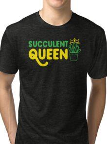 Succulent queen Tri-blend T-Shirt