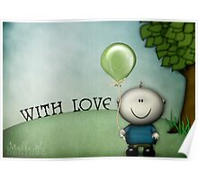 With love ( cute ) Poster