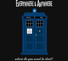 everywhere and anywhere Unisex T-Shirt