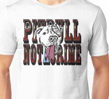 Pitbull Not A Crime Unisex T-Shirt