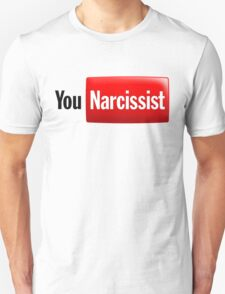 You Narcissist - Parody Logo Unisex T-Shirt