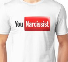 You Narcissist - Parody Logo Unisex T-Shirt