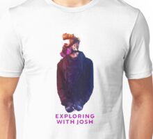 Exploring with Josh Unisex T-Shirt