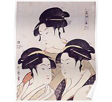 Kitagawa Utamaro - Three Beauties Of The Present Day. Woman portrait: sensual geisha, female style, traditional dress, femine, beautiful dress, headdress,  hairstyle, courtesans, sexy lady Poster