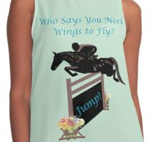 Who Needs Wings to Fly Horse T-Shirt, iPad & iPhone Case Contrast Tank