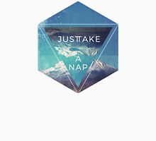 Just Take A Nap Unisex T-Shirt
