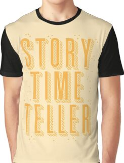 STORY TIME TELLER Graphic T-Shirt