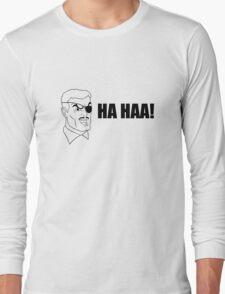 HA HAA! Long Sleeve T-Shirt