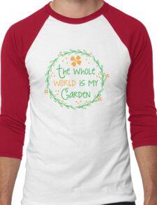 The world is my garden Men's Baseball ¾ T-Shirt