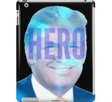 Donald Trump: Hero iPad Case/Skin