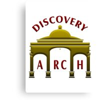 Discovery Arch To Discovery Canvas Print