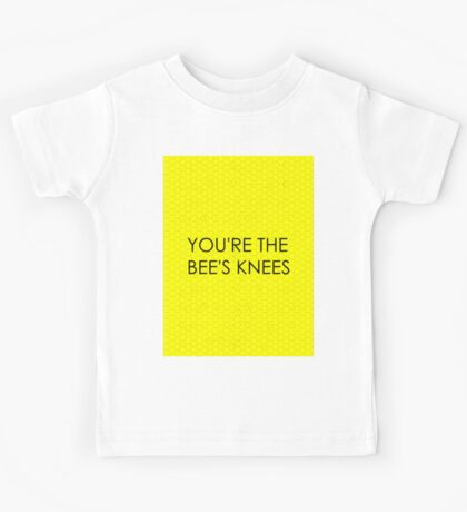 You're the Bee's Knees (Honeycomb Background) Kids Tee