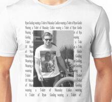 Ryan Gosling wearing a T-shirt of Macaulay Caulkin wearing a T-shirt of Ryan Gosling  Unisex T-Shirt