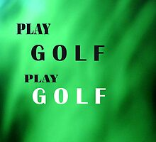 Play Golf by PandMandC