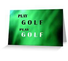 Play Golf Greeting Card