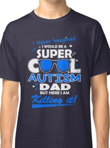 Autism - Cool Autism Dad Classic T-Shirt