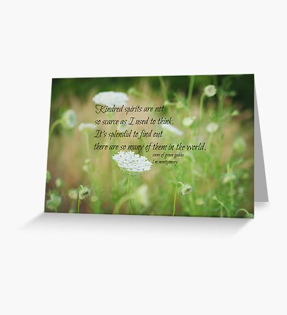 Kindred Spirits Anne Greeting Card