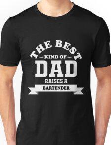 fathers day gift for bartender Unisex T-Shirt