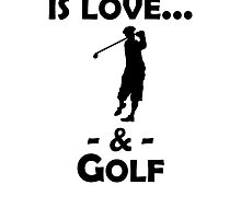 Love And Golf by kwg2200